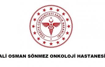 Bursa Ali Osman Sönmez Onkoloji Hastanesi