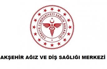 Akşehir Ağız ve Diş Sağlığı Merkezi