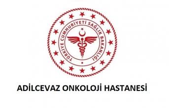 Adilcevaz Onkoloji Hastanesi