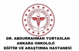 Dr. Abdurrahman Yurtaslan Ankara Onkoloji Eğitim...