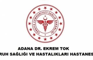 Adana Dr. Ekrem Tok Ruh Sağlığı ve Hastalıkları...