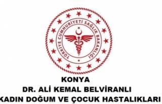 Konya Ali Kemal Belviranlı Kadın Doğum ve Çocuk...