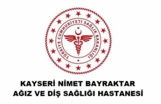 Kayseri Nimet Bayraktar Ağız ve Diş Sağlığı...