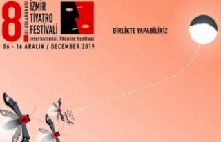 8. Uluslararası İzmir Tiyatro Festivali, 6 Aralık'ta...
