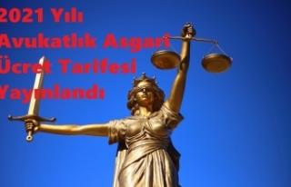 2021 Yılı Avukatlık Asgari Ücret Tarifesi Yayınlandı