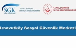 Arnavutköy Sosyal Güvenlik Merkezi