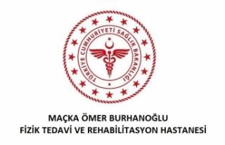 Maçka Ömer Burhanoğlu Fizik Tedavi ve Rehabilitasyon...