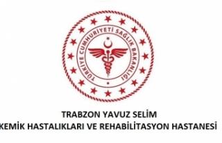 Trabzon Yavuz Selim Kemik Hastalıkları ve Rehabilitasyon...