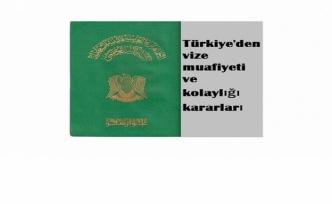 Türkiye'den vize muafiyeti ve kolaylığı kararları