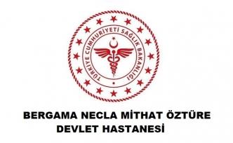 Bergama Necla Mithat Öztüre Devlet Hastanesi