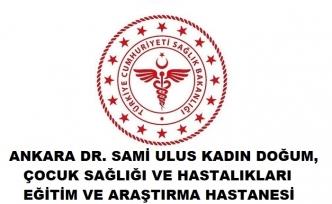 Dr. Sami Ulus Kadın Doğum, Çocuk Sağlığı ve Hastalıkları Hastanesi