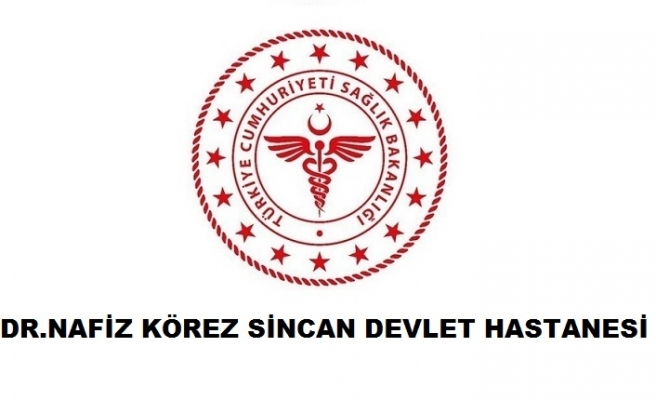 Dr. Nafiz Körez Sincan Devlet Hastanesi
