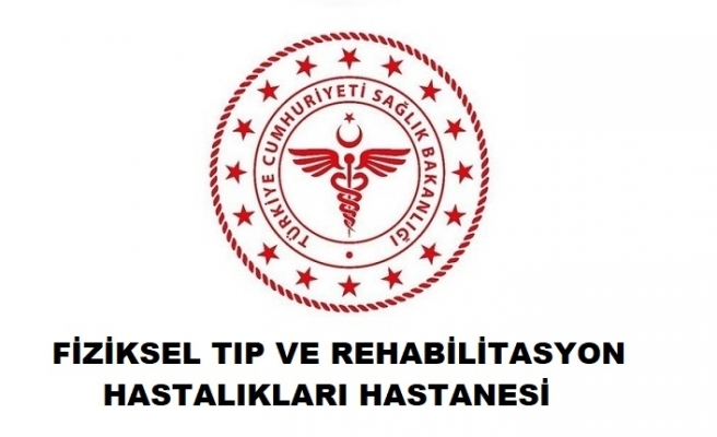 Samsun Fiziksel Tıp ve Rehabilitasyon Hastalıkları Hastanesi