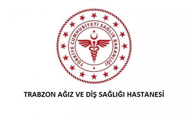 Trabzon Ağız ve Diş Sağlığı Hastanesi