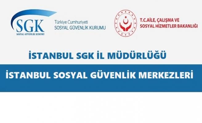SGK İstanbul İlçe Müdürlükleri