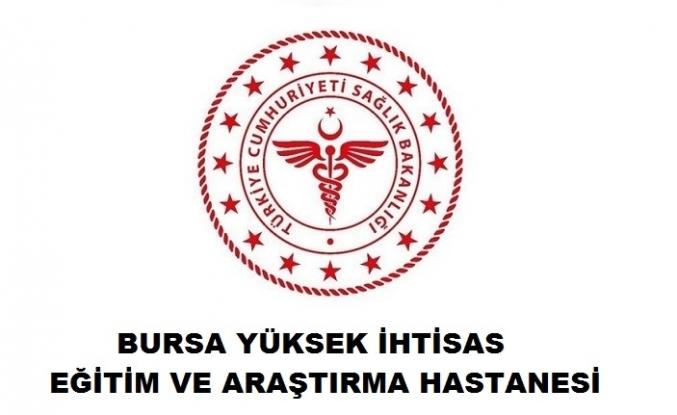 Bursa Yüksek İhtisas Eğitim ve Araştırma Hastanesi