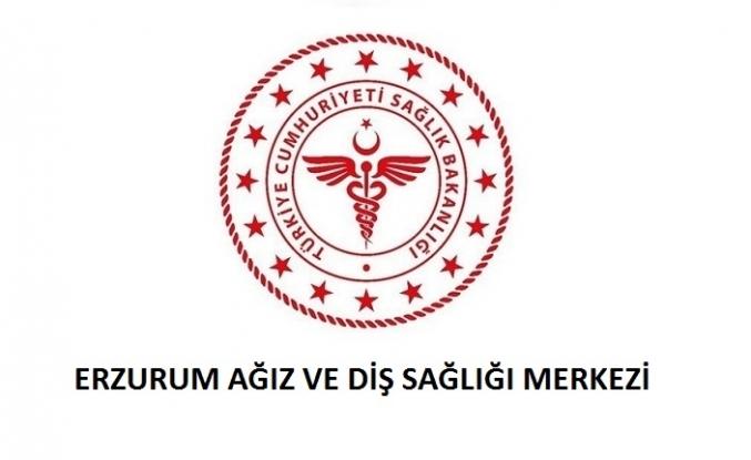 Erzurum Ağız ve Diş Sağlığı Merkezi