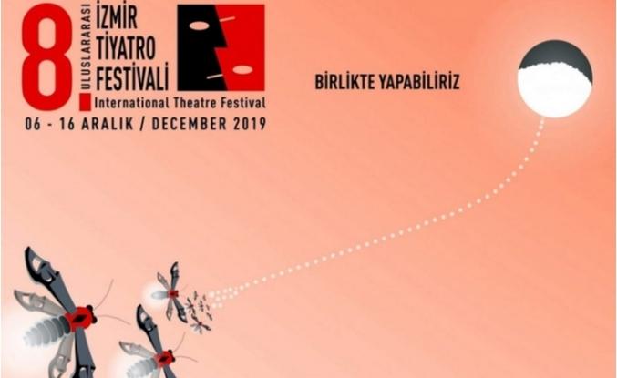 8. Uluslararası İzmir Tiyatro Festivali, 6 Aralık'ta başlıyor
