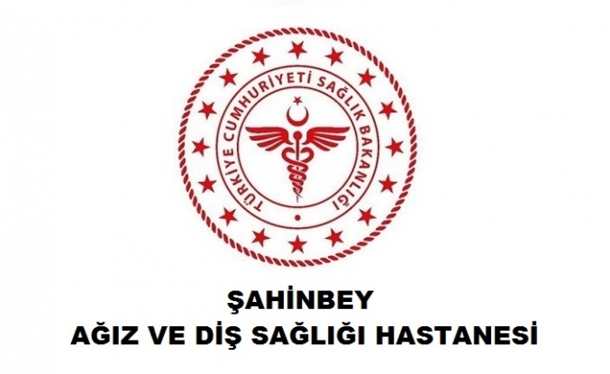 Şahinbey Ağız ve Diş Sağlığı Hastanesi