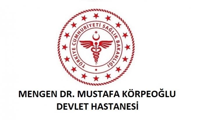 Mengen Dr. Mustafa Körpeoğlu Devlet Hastanesi